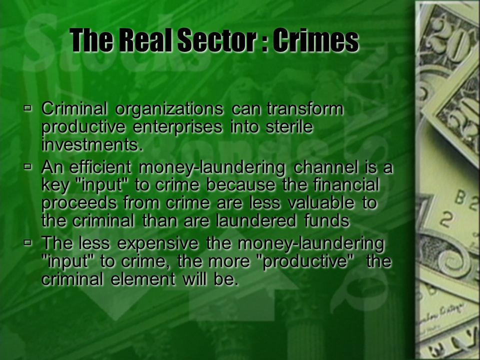 The Real Sector : Crimes