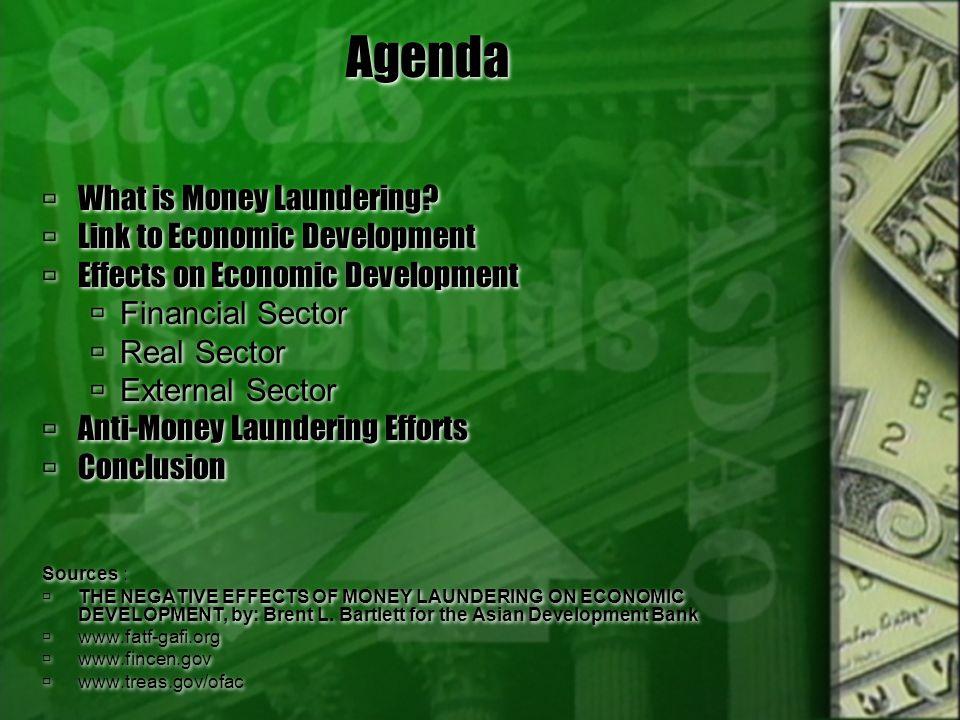 Agenda What is Money Laundering Link to Economic Development