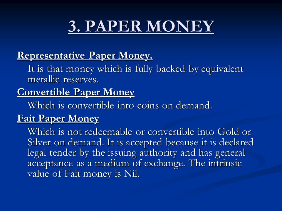 3. PAPER MONEY Representative Paper Money.