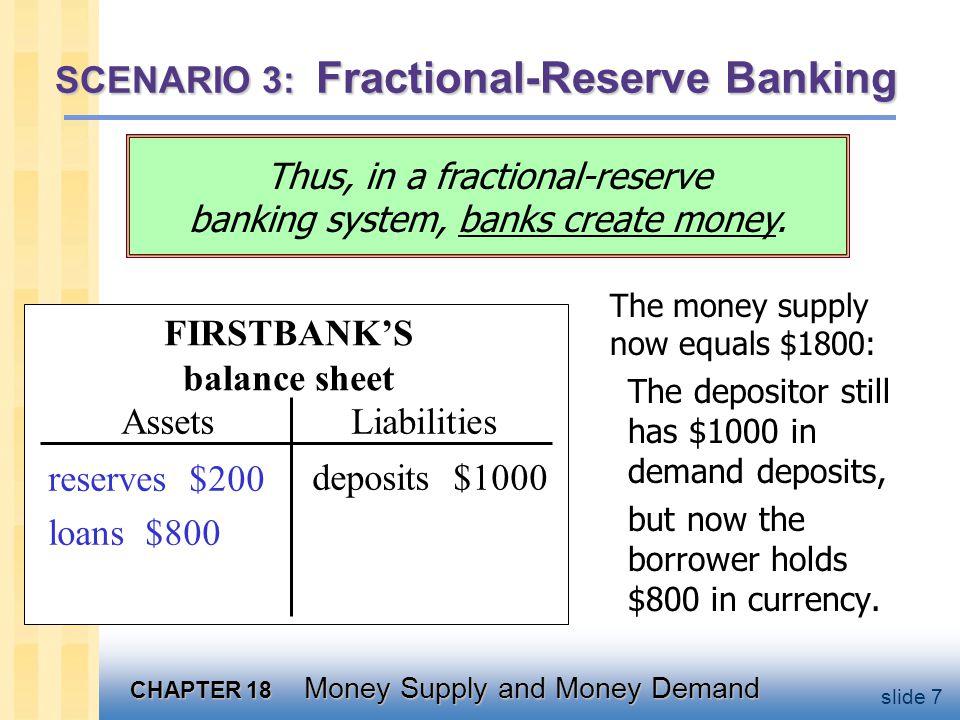 SCENARIO 3: Fractional-Reserve Banking