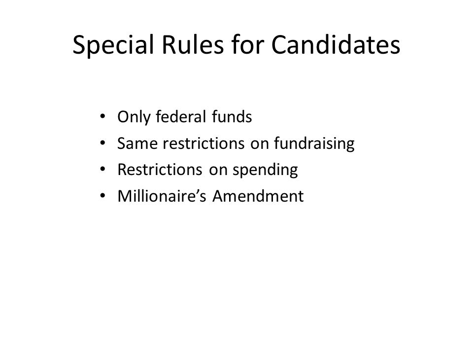 Special Rules for Candidates