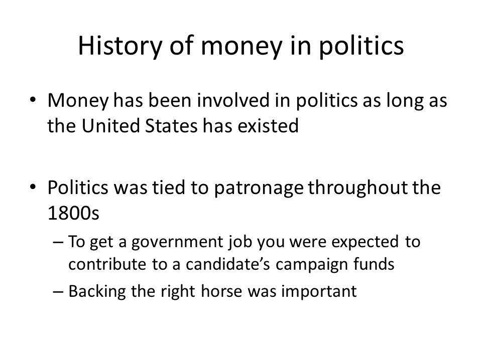 History of money in politics