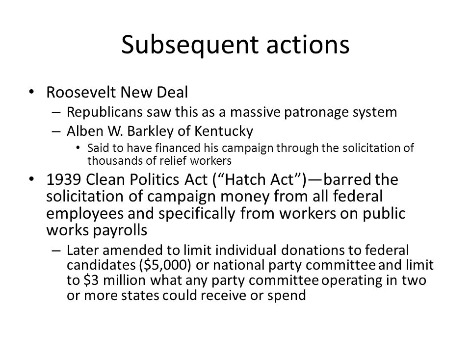 Subsequent actions Roosevelt New Deal