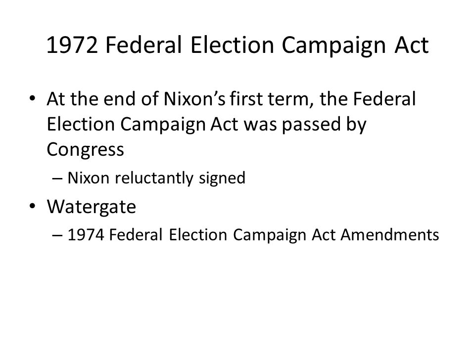 1972 Federal Election Campaign Act