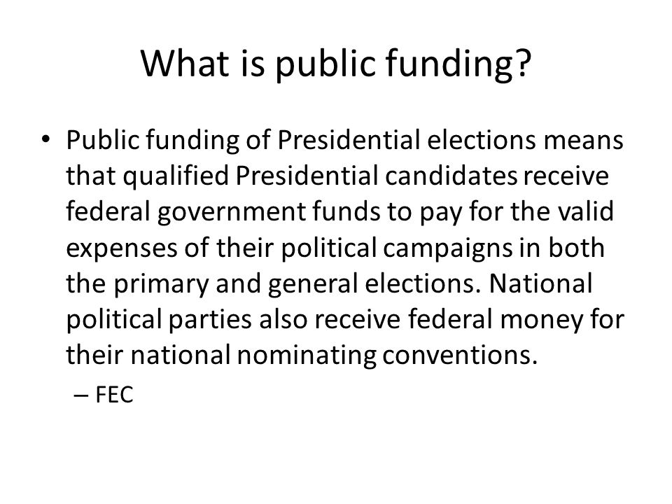 What is public funding