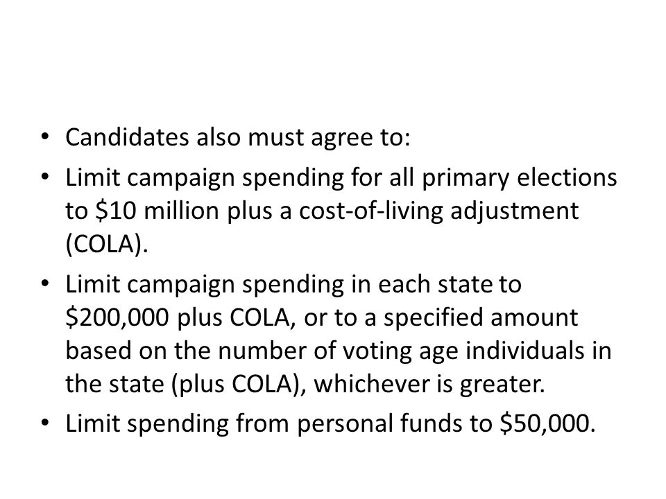 Candidates also must agree to: