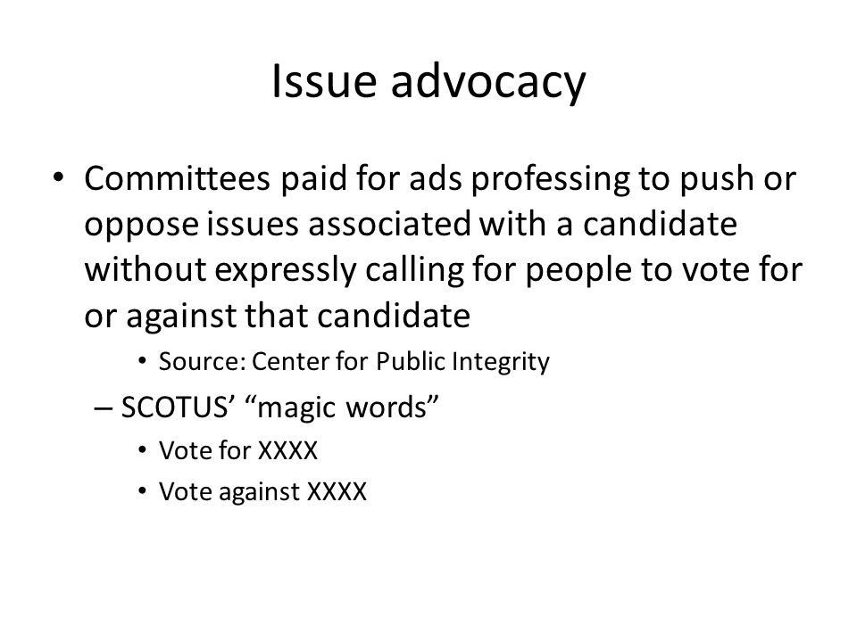 Issue advocacy