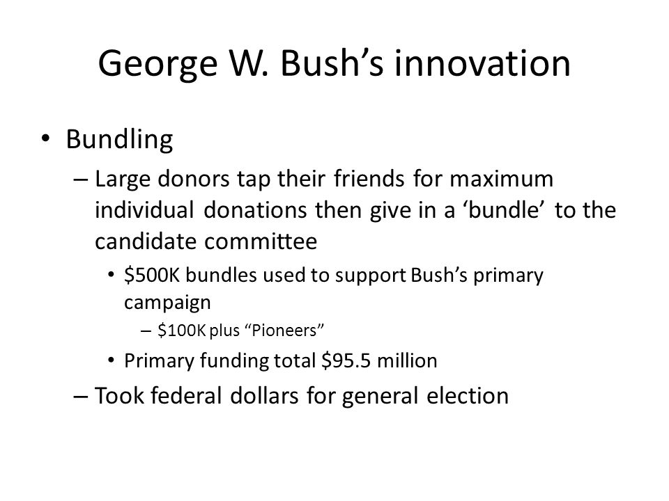 George W. Bush's innovation