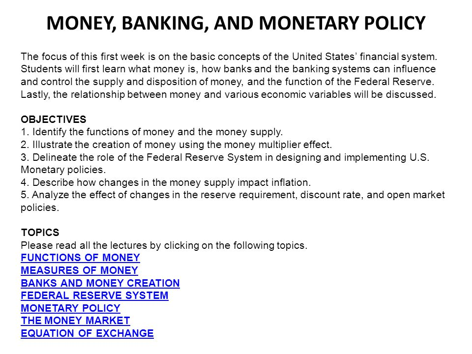 MONEY, BANKING, AND MONETARY POLICY