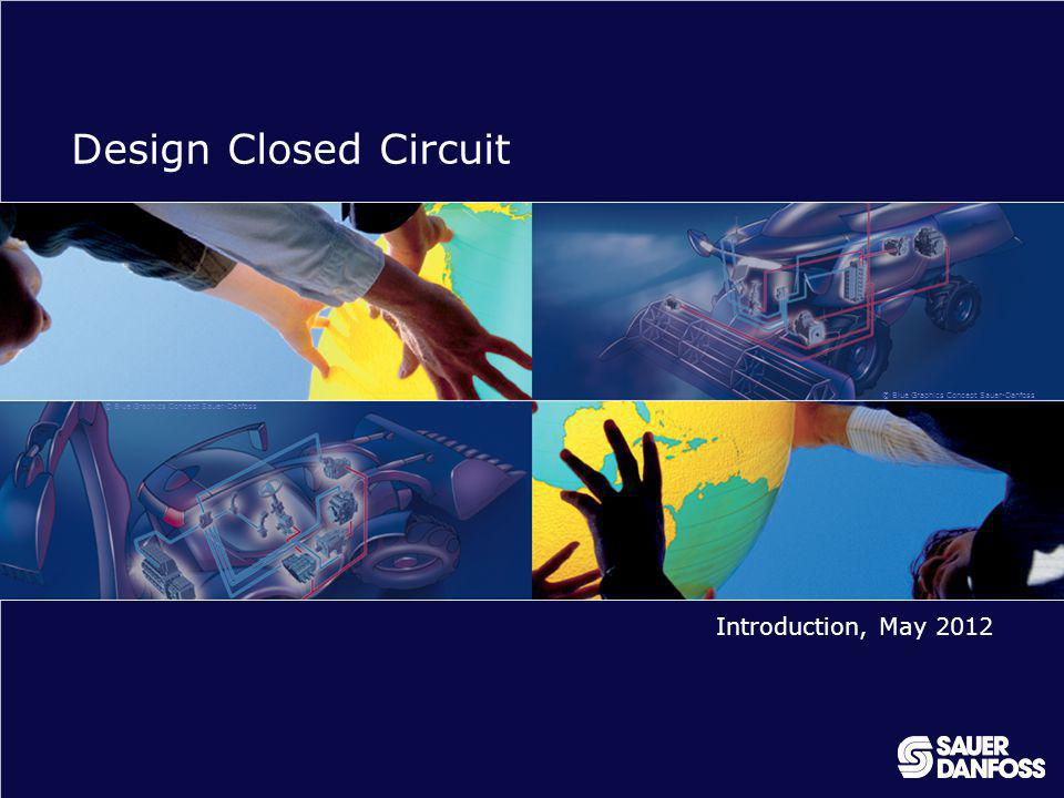 Design Closed Circuit Introduction, May 2012
