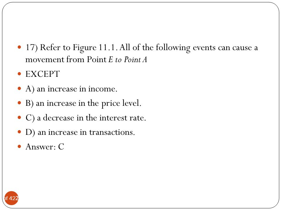 17) Refer to Figure 11.1. All of the following events can cause a movement from Point E to Point A