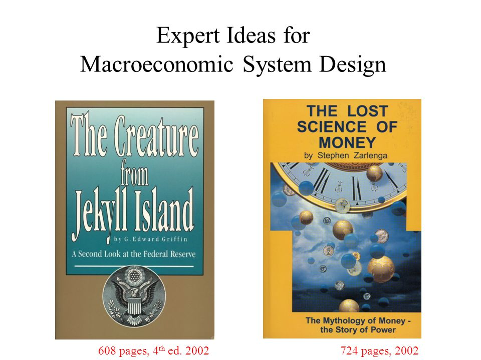 Expert Ideas for Macroeconomic System Design