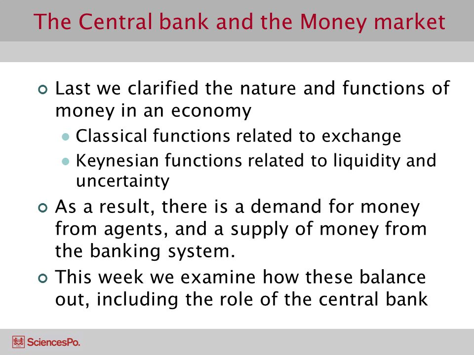 The Central bank and the Money market