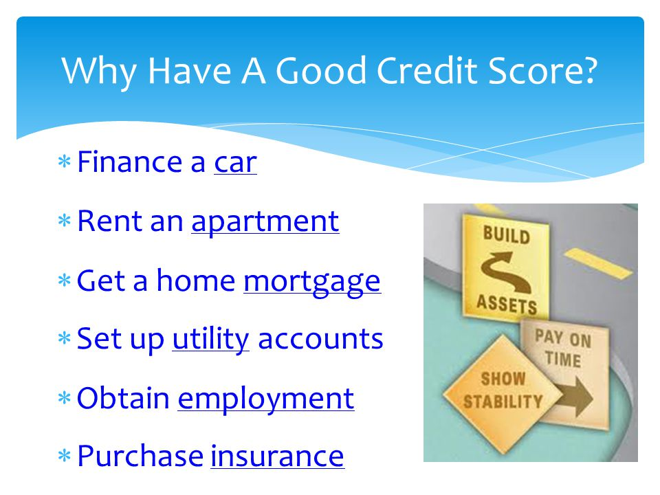 Why Have A Good Credit Score