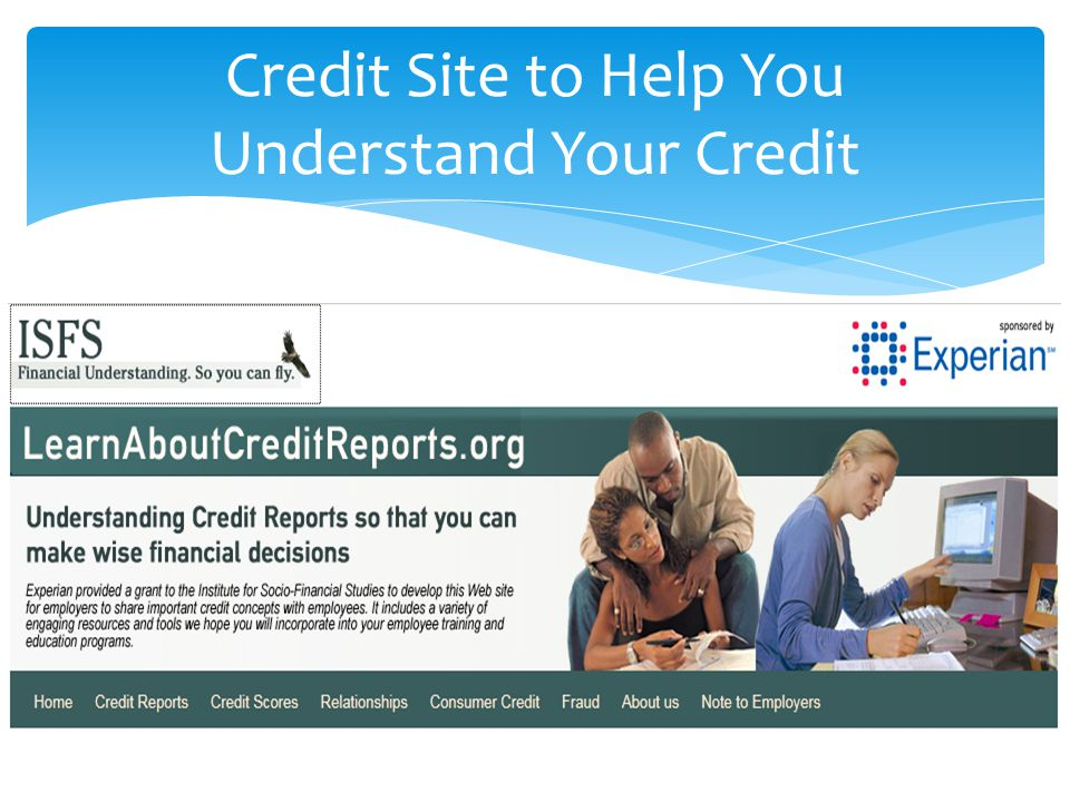 Credit Site to Help You Understand Your Credit