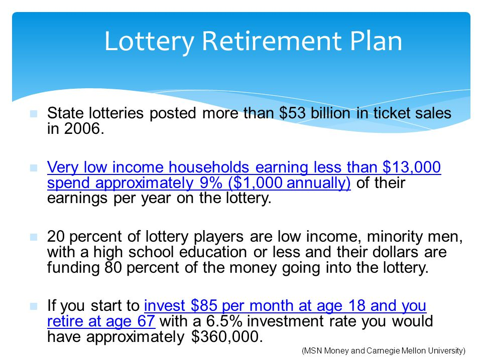 Lottery Retirement Plan