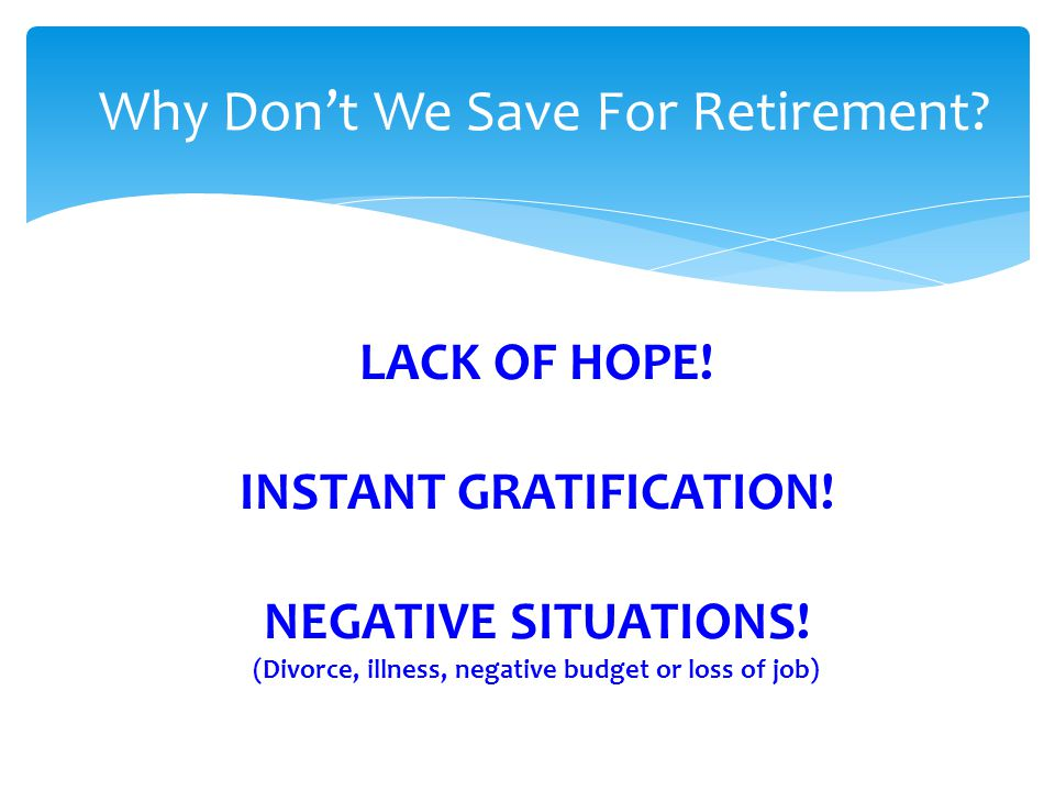 Why Don't We Save For Retirement