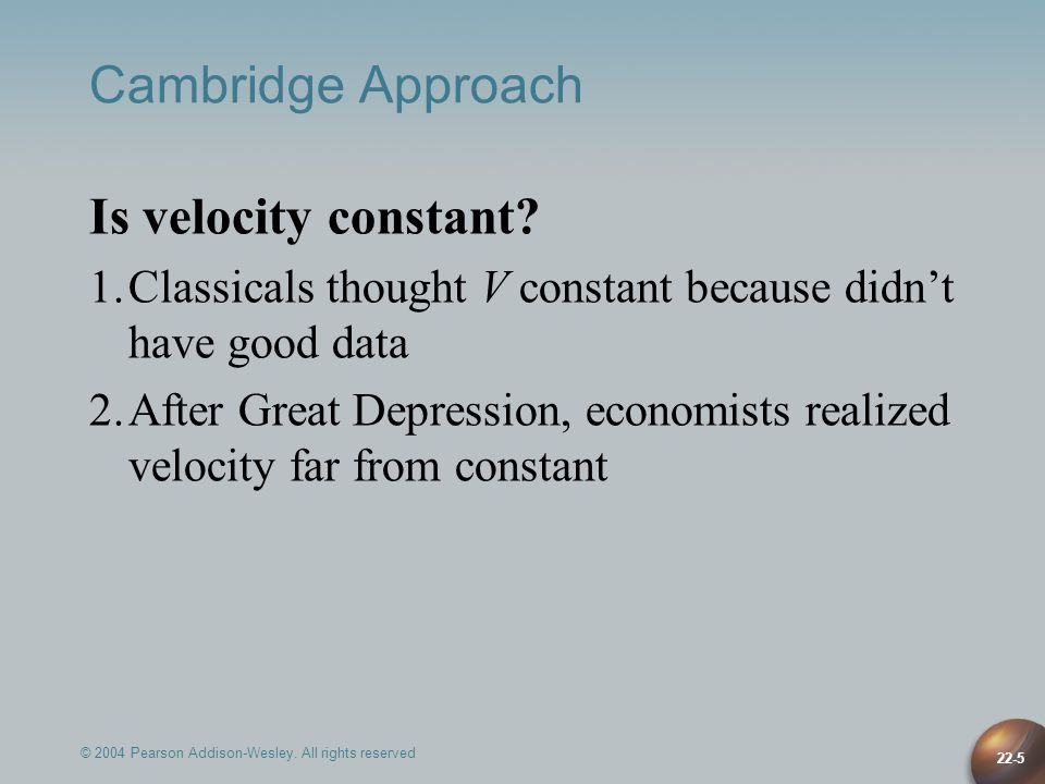 Cambridge Approach Is velocity constant