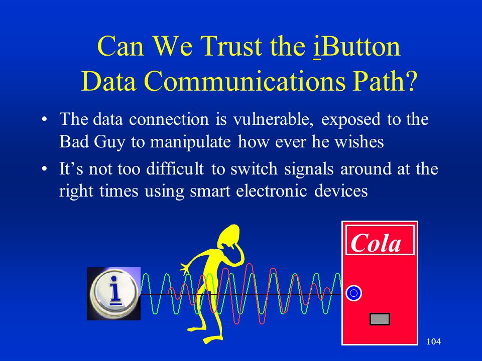 Can We Trust the iButton Data Communications Path