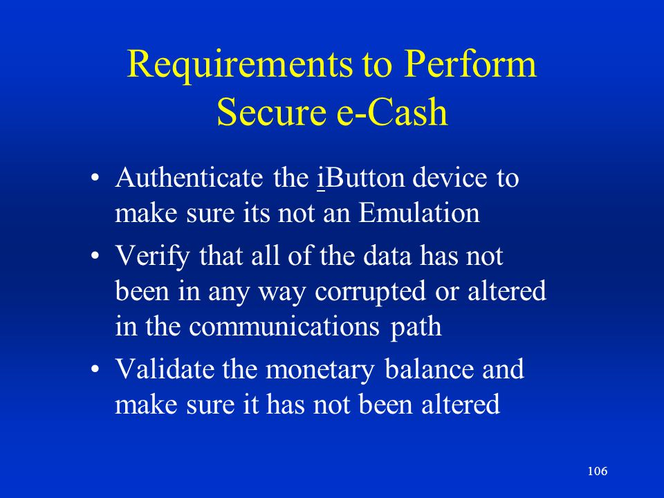 Requirements to Perform Secure e-Cash