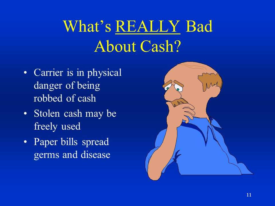 What's REALLY Bad About Cash
