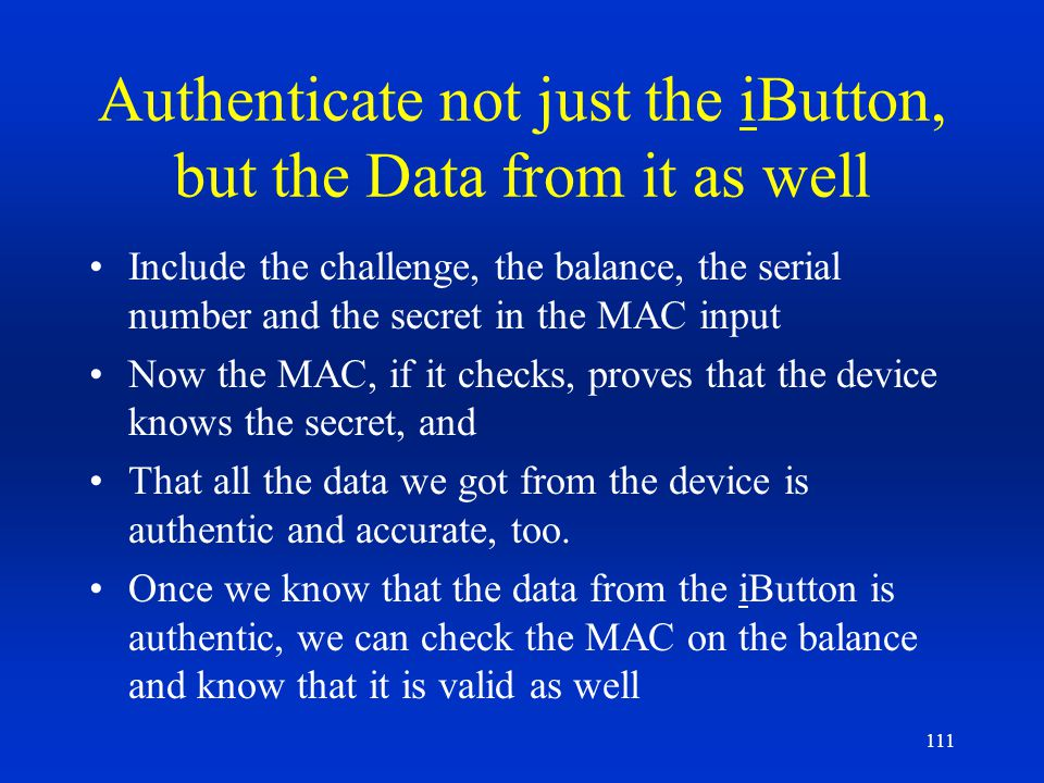 Authenticate not just the iButton, but the Data from it as well