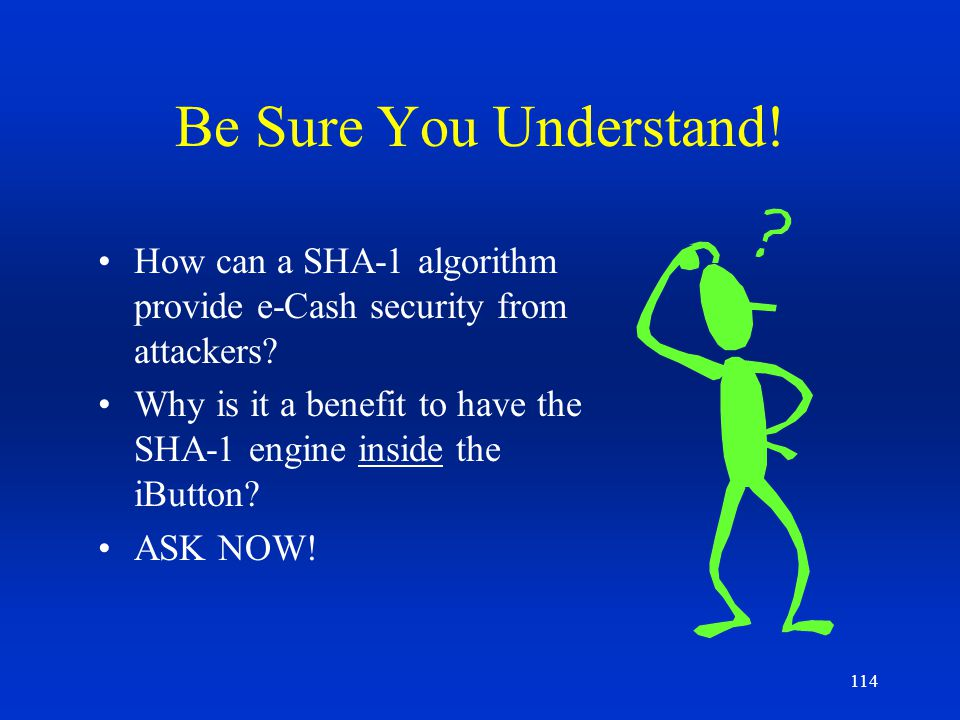 Be Sure You Understand! How can a SHA-1 algorithm provide e-Cash security from attackers