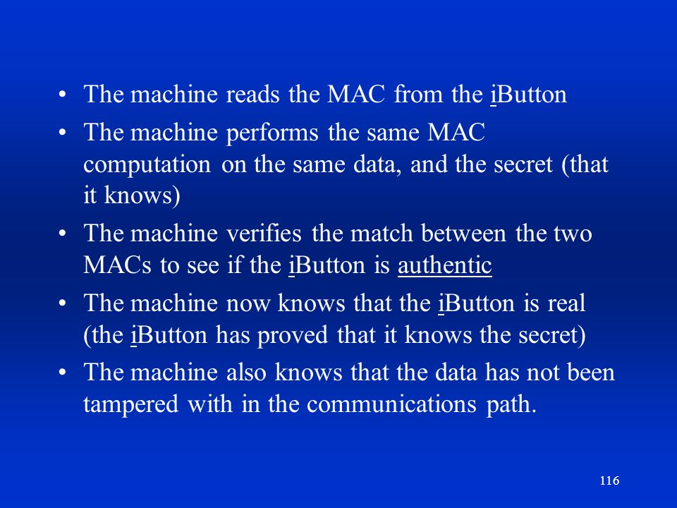 The machine reads the MAC from the iButton