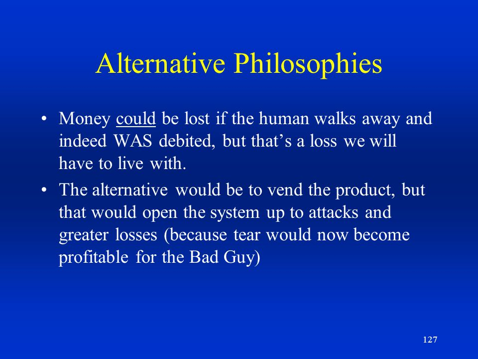 Alternative Philosophies