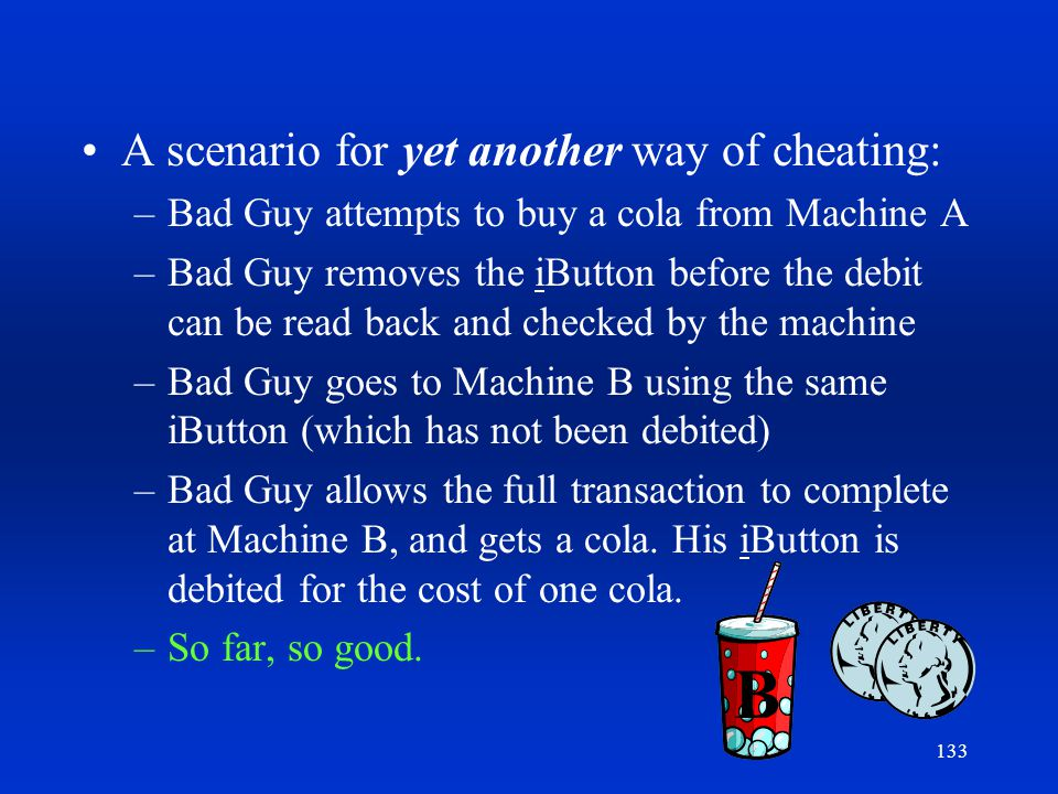B A scenario for yet another way of cheating: