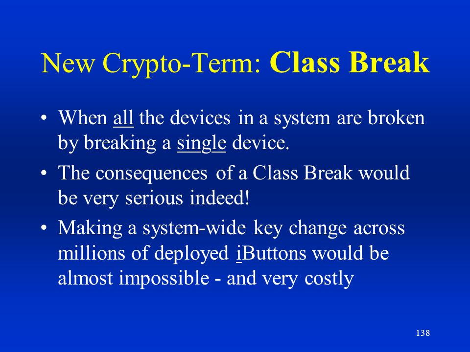 New Crypto-Term: Class Break