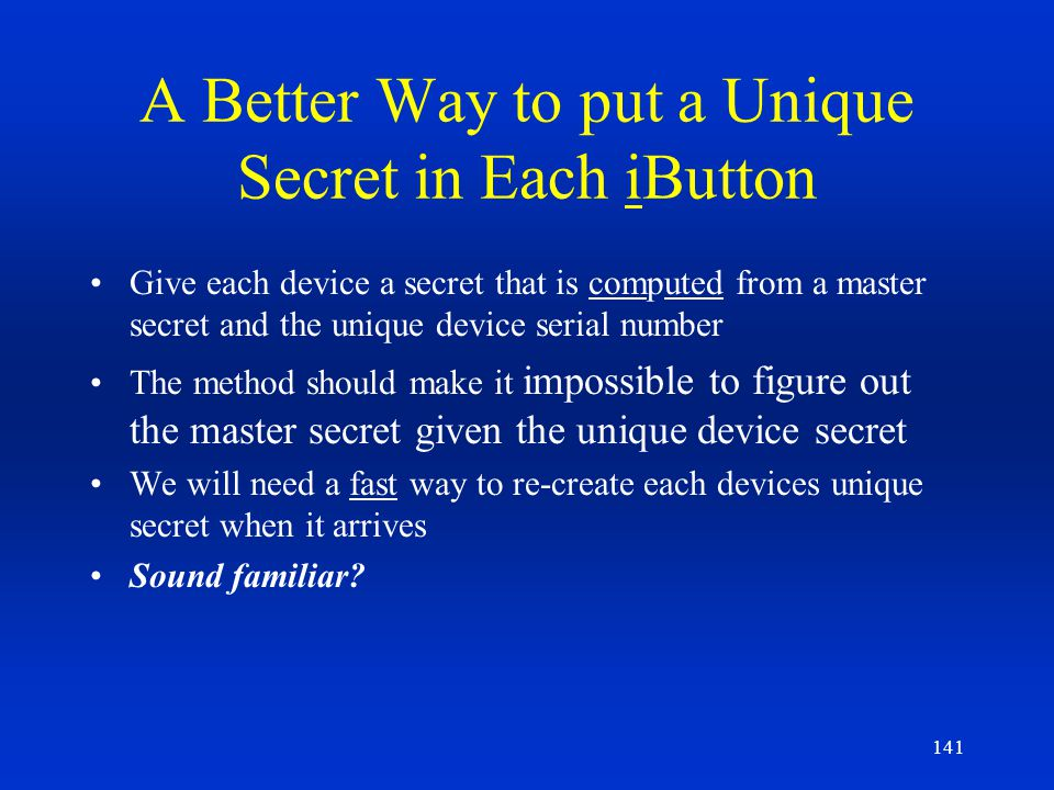 A Better Way to put a Unique Secret in Each iButton