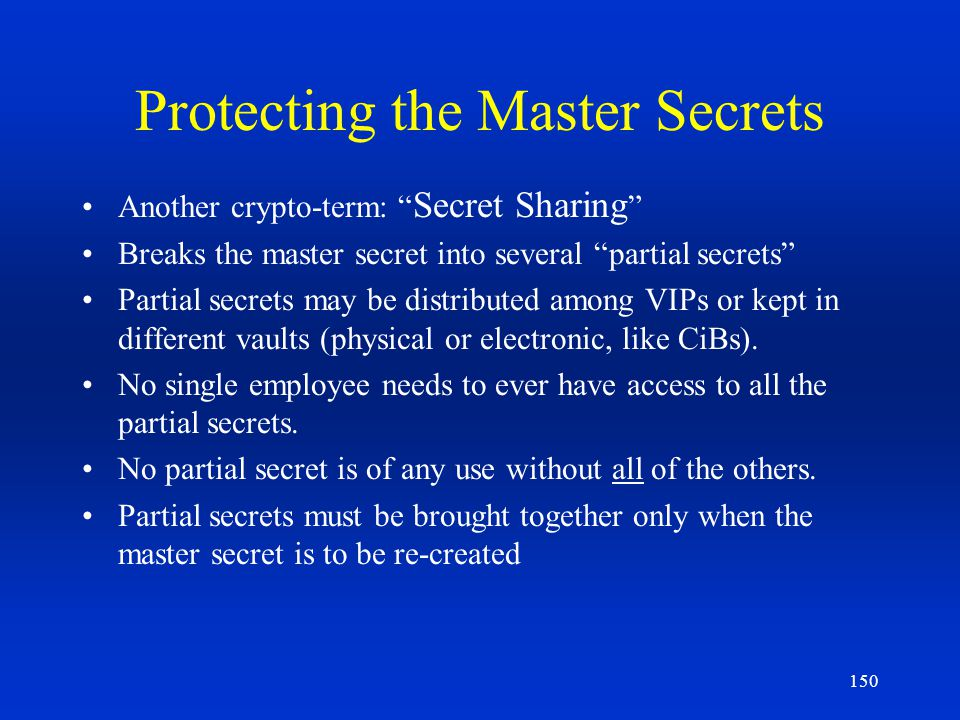Protecting the Master Secrets