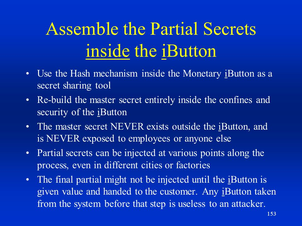 Assemble the Partial Secrets inside the iButton