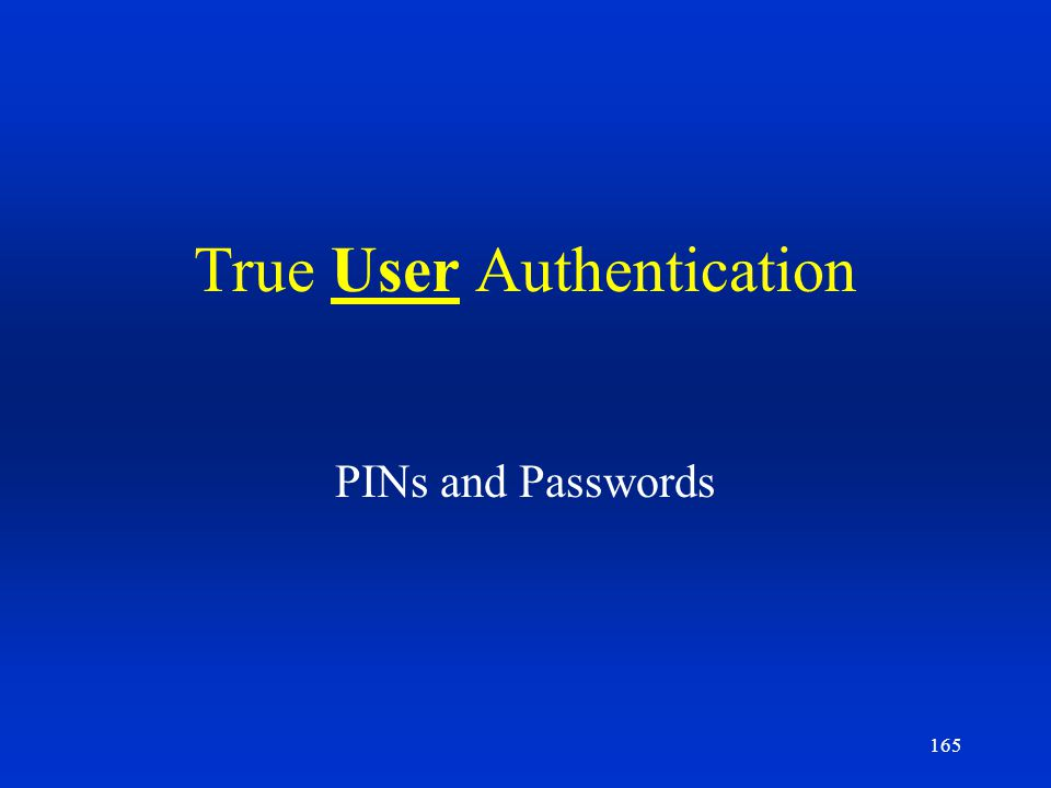 True User Authentication