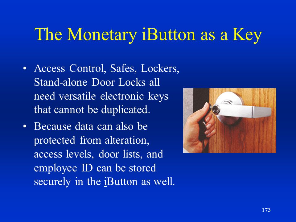 The Monetary iButton as a Key