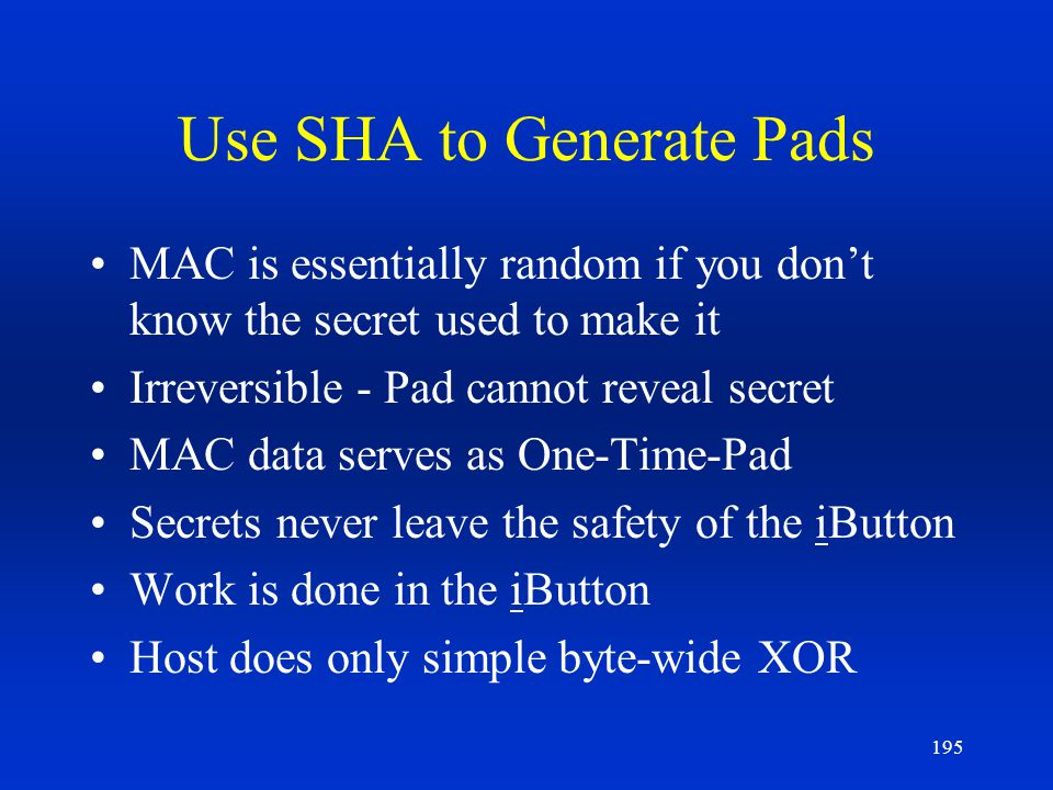 Use SHA to Generate Pads