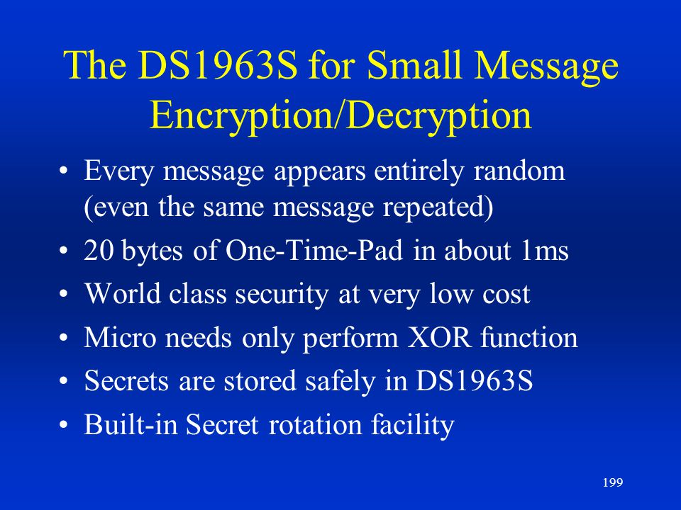 The DS1963S for Small Message Encryption/Decryption