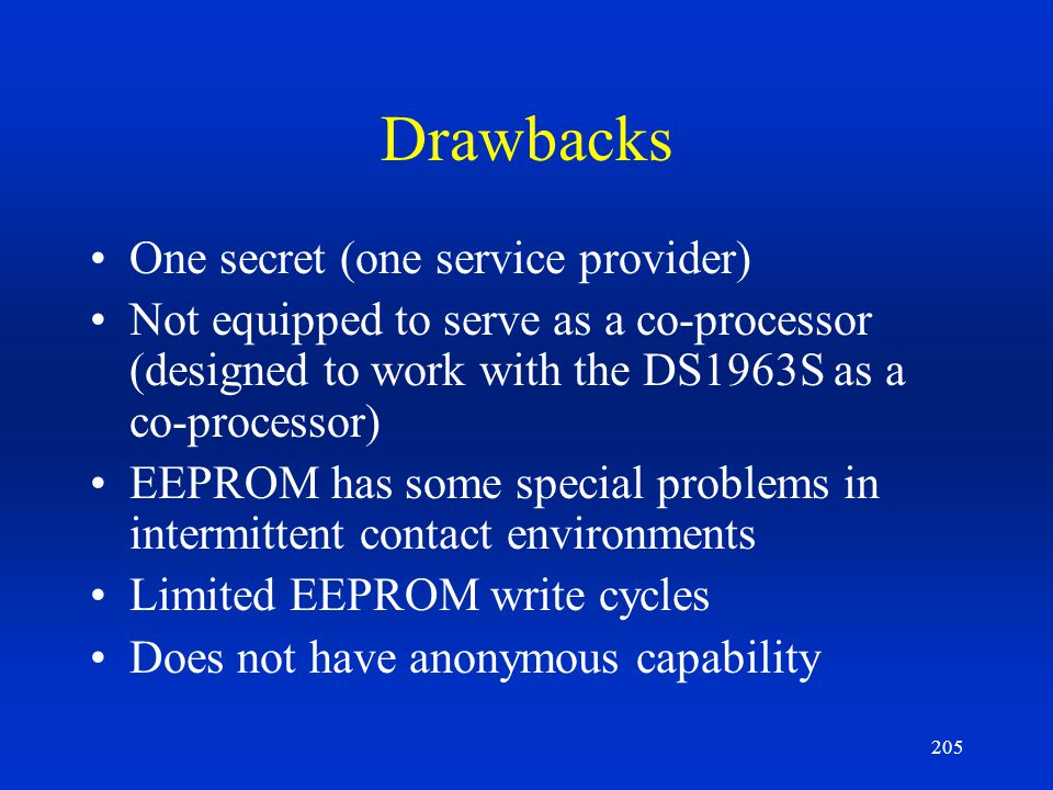 Drawbacks One secret (one service provider)