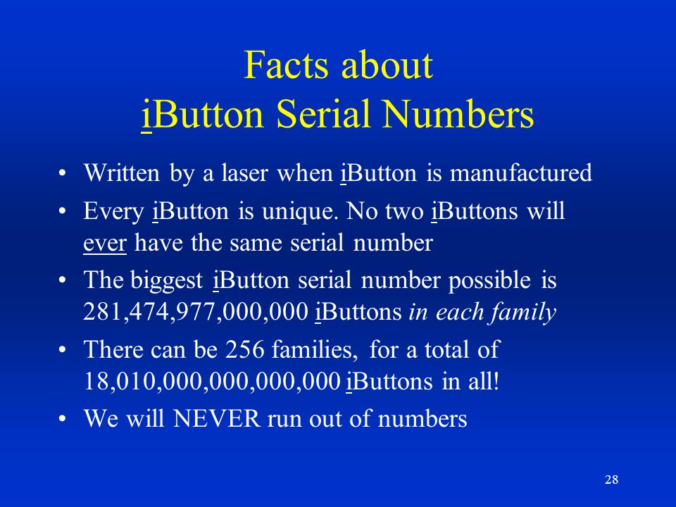 Facts about iButton Serial Numbers