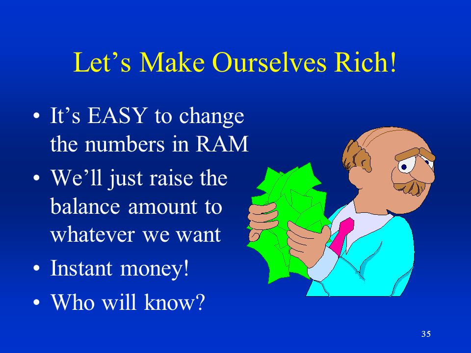 Let's Make Ourselves Rich!