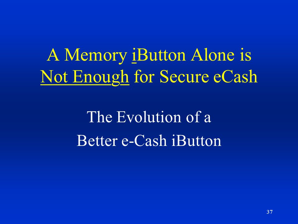 A Memory iButton Alone is Not Enough for Secure eCash