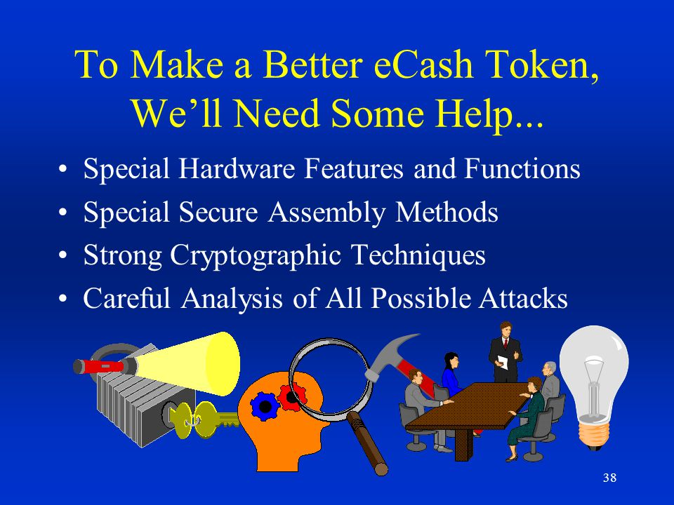 To Make a Better eCash Token, We'll Need Some Help...