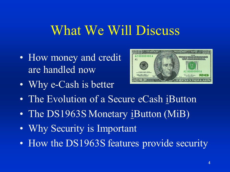 What We Will Discuss How money and credit are handled now