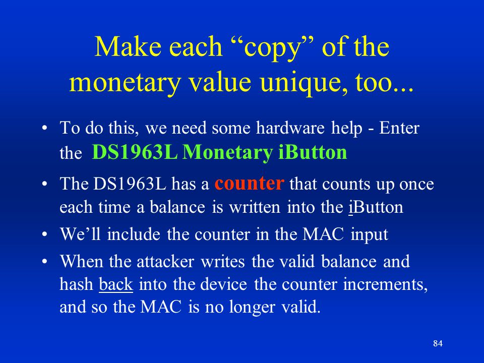 Make each copy of the monetary value unique, too...