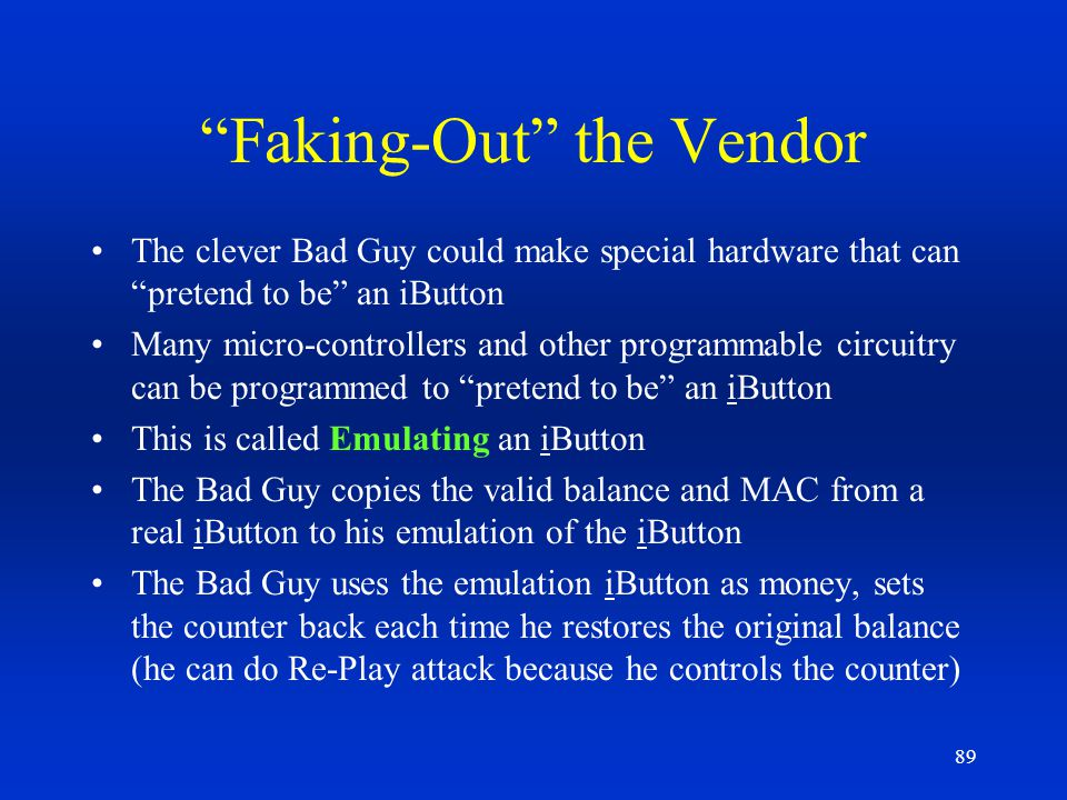 Faking-Out the Vendor