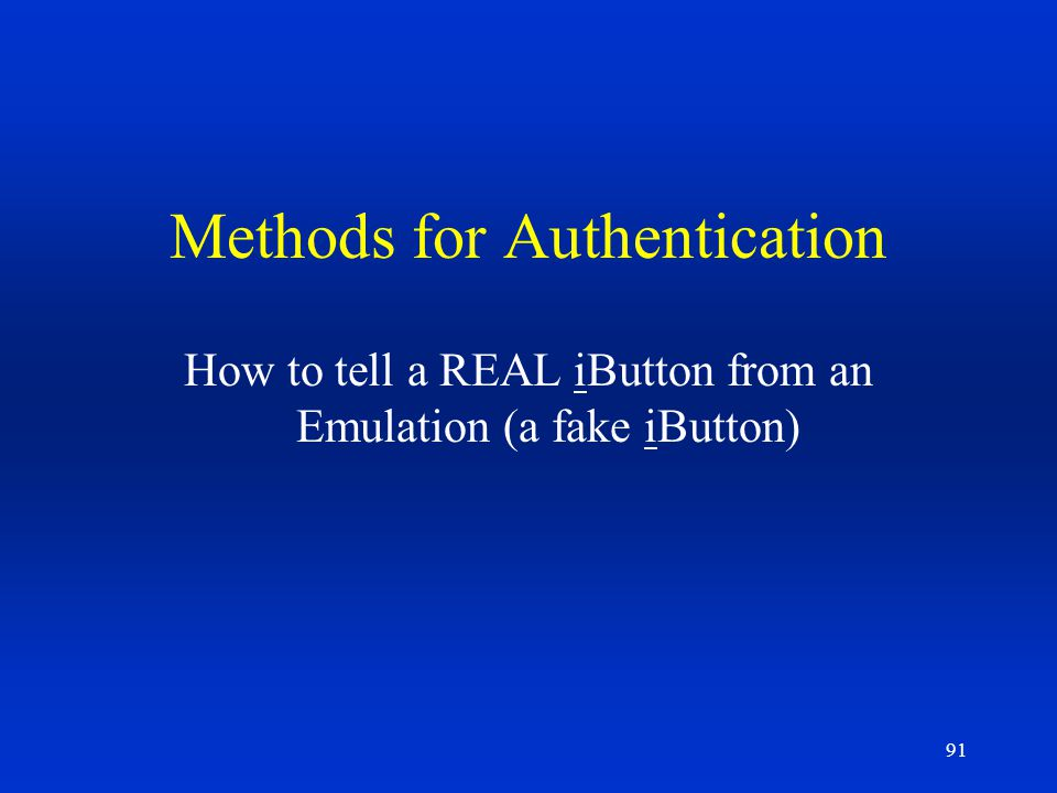 Methods for Authentication