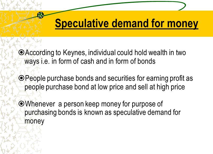 Speculative demand for money