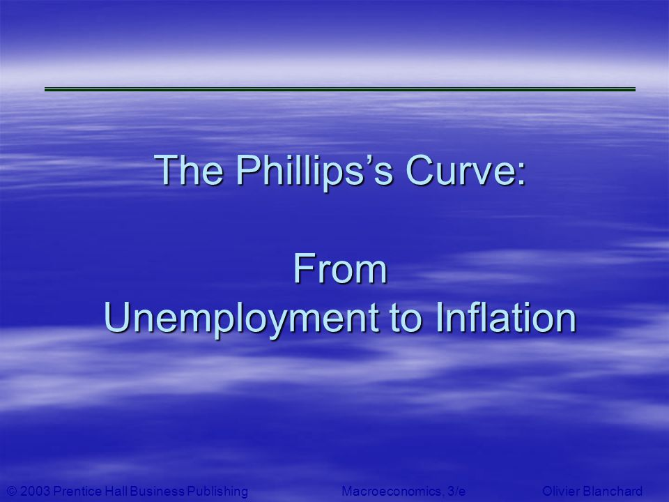 The Phillips's Curve: From Unemployment to Inflation