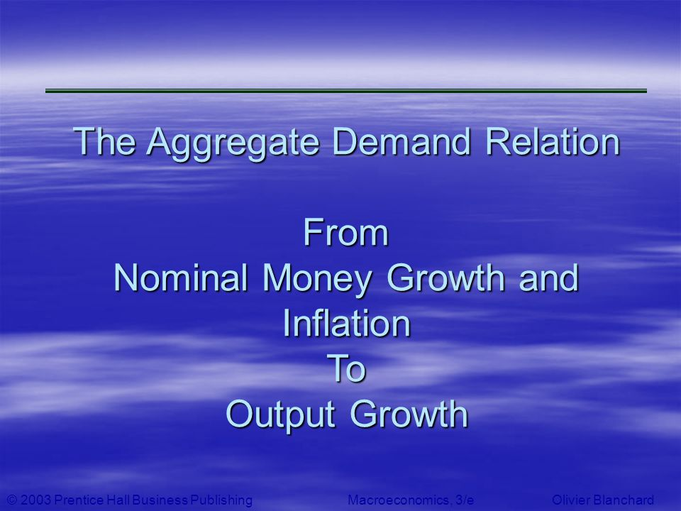 The Aggregate Demand Relation From Nominal Money Growth and Inflation To Output Growth